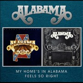 Alabama: My Home's in Alabama/Feels So Right