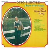 Otto Blihovde: Plays And Sings The Gamel'ost Song