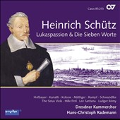 Sch&#252;tz: St. Luke Passion; Die Sieben Worte / Hofbauer, Kunath, Kobow, Mathger, Rumpf