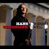 Hans Theessink: Wishing Well [Digipak]