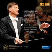 Busoni: Nocturne Symphony; Pfitzner: Piano Concerto Op. 31; Reger: A Romantic Suite, Op. 125 / Tzimon Barto, piano. Thielemann
