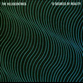 The Heliocentrics: 13 Degrees of Reality [Digipak] *