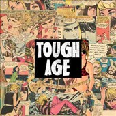 Tough Age: Tough Age [Slipcase]