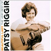 Patsy Riggir: Beautiful Lady: The Very Best Of Patsy Riggir