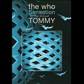 The Who: Sensation: The Story of Tommy [Documentary]
