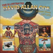 David Allan Coe: The Illustrated David Allan Coe: 4 Classic Albums 1977-1979 *
