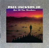 Paul Jackson, Jr. (Guitar): Out of the Shadows
