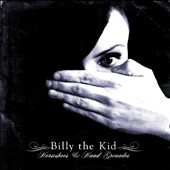 Billy the Kid (Ontario): Horseshoes & Hand Grenades