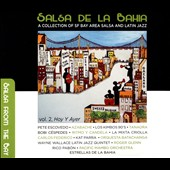 Various Artists: Salsa De La Bahia, Vol. 2: Hoy Y Ayer [Digipak]