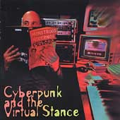 Elliott Sharp: ARC, Vol. 3: Cyberpunk and the Virtual Stance