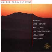Voices from Elysium - Copland, Cowell, Crawford-Seeger, etc