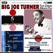 Big Joe Turner: Two Classic Albums Plus Other 1945-1947 *