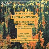 Tchaikovsky: The Seasons, etc / Geringas, Pforzheim CO