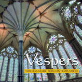Vespers: Timeless Music for Contemplation - works by Palestrina, John Doggan, David Bevan, John Sheppard, annonymous works / Sospiri