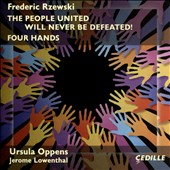 Frederic Rzewski (b.1938): The People United Will Never Be Defeated; Four Hands / Ursula Oppens and Jerome Lowenthal, duo-pianists