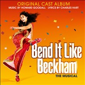 Bend It Like Beckham: The Musical [Original Cast Album]