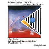 Gary Bartz: Reflections of Monk