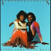 Ashford & Simpson: Gimme Something Real [Expanded Edition]
