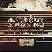 Supersonic Blues Machine: West of Flushing, South of Frisco [2/26]