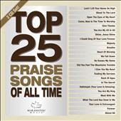 Maranatha Music: Top 25 Praise Songs: All Time