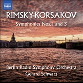 Rimsky-Korsakov: Symphonies Nos. 1 and 3 / Berlin Radio SO, Gerard Schwarz