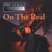 Eric Gould: On Real