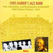 Chris Barber (1~Trombone): Original Copenhagen Concert