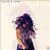 Valerie June: The  Order of Time *