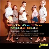 Marty Wilde: Walk on the Wilde Side: The Singles Collection 1957-1962 [2/17]