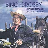 Bing Crosby: Going Hollywood, Vol. 2: 1936-1939