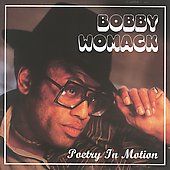 Bobby Womack: Poetry in Motion