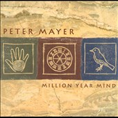 Peter Mayer: Million Year Mind
