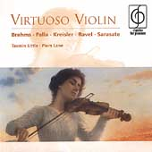 Virtuoso Violin - Kreisler, Ravel, et al / Little, Lane