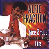 Alfie Fraction: Face 2 Face Lie