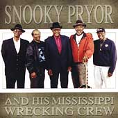 Snooky Pryor: Snooky Pryor & His Mississippi Wrecking Crew