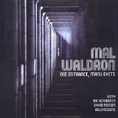 Mal Waldron: One Entrance, Many Exits