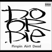 Do or Die: Pimpin' Ain't Dead [PA]