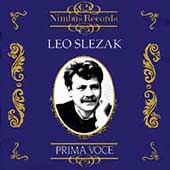 Prima Voce - Leo Slezak, tenor