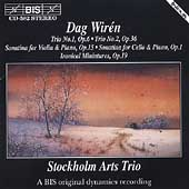 Wirén: Trios, Ironical Miniatures, etc / Stockholm Arts Trio