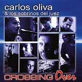 Carlos Oliva: Crossing Over