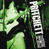 Phil Pritchett: Phil Comes Alive