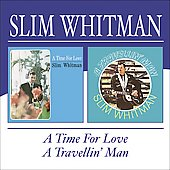 Slim Whitman: Travelin' Man/Time for Love [Slipcase]