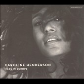 Caroline Henderson: Made in Europe