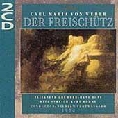 Weber: Der Freisch&#252;tz / Furtw&#228;ngler, Gr&#252;mmer, Hopf, Streich
