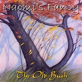 Naomi's Fancy: The Old Bush