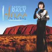 Caroline Daly: Jazz on the Rock