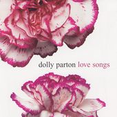 Dolly Parton: Love Songs [RCA/Legacy]