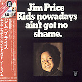 Jim Price (Trumpet): Kids Nowadays Ain't Got No Shame
