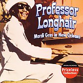 Professor Longhair: Mardi Gras in New Orleans [Collectables]