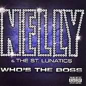 St. Lunatics: Who's the Boss [PA] *